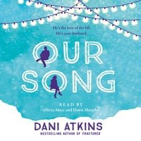 Our Song - Dani Atkins