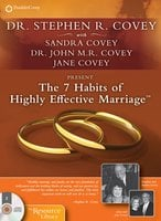 The 7 Habits of Highly Effective Marriage - Stephen R. Covey, Sandra Covey, Dr. John Covey, Jane Covey
