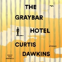 The Graybar Hotel - Curtis Dawkins
