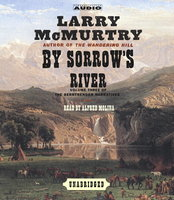 By Sorrow's River - Larry McMurtry
