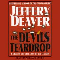 Devil's Teardrop: A Novel of the Last Night of the Century - Jeffery Deaver