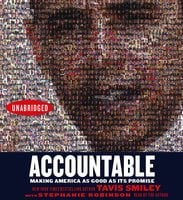 Accountable: Making America As Good As Its Promise - Tavis Smiley