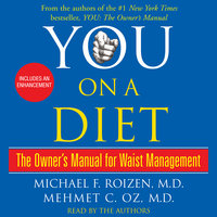 You: On a Diet: The Owner's Manual for Waist Management - Michael F. Roizen, Mehmet Oz