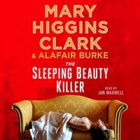 The Sleeping Beauty Killer - Alafair Burke,Mary Higgins Clark