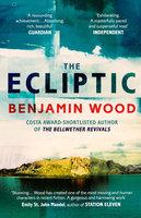 The Ecliptic - Benjamin Wood