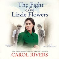 The Fight for Lizzie Flowers - Carol Rivers
