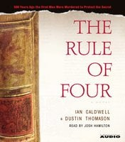 The Rule of Four - Dustin Thomason, Ian Caldwell