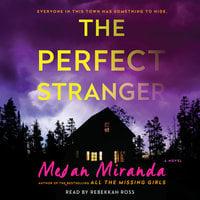 The Perfect Stranger - Megan Miranda