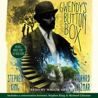 "Gwendy's Button Box: Includes bonus story ""The Music Room"" - Stephen King, Richard Chizmar"