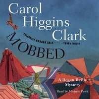 Mobbed - Carol Higgins Clark