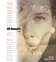 18 Seconds - George D. Shuman