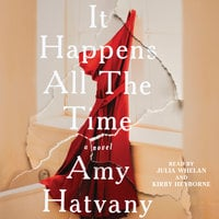 It Happens All the Time - Amy Hatvany