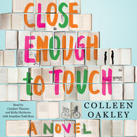 Close Enough to Touch - Colleen Oakley