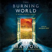 The Burning World - Isaac Marion