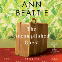The Accomplished Guest - Ann Beattie