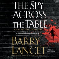 The Spy Across the Table - Barry Lancet