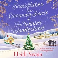 Snowflakes and Cinnamon Swirls at the Winter Wonderland - Heidi Swain