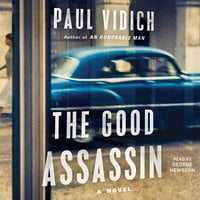 The Good Assassin - Paul Vidich