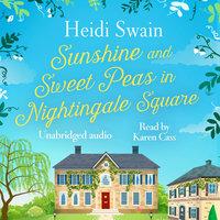 Sunshine and Sweet Peas in Nightingale Square - Heidi Swain