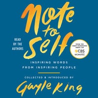Note to Self: Inspiring Words From Inspiring People - Gayle King