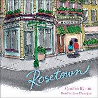 Rosetown - Cynthia Rylant