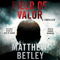 Field of Valor - Matthew Betley