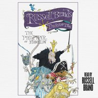 The Pied Piper of Hamelin: Russell Brand's Trickster Tales - Russell Brand