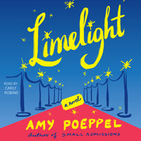 Limelight - Amy Poeppel