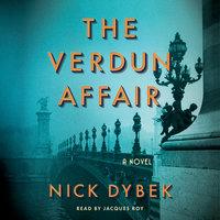 The Verdun Affair - Nick Dybek