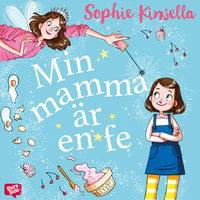 Min mamma är en fe - Sophie Kinsella