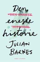 Den eneste historie - Julian Barnes