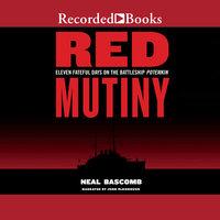 Red Mutiny - Neal Bascomb