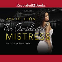 The Accidental Mistress - Aya De Leon