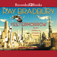 Yestermorrow - Ray Bradbury