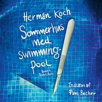 Sommerhus med swimmingpool - Herman Koch