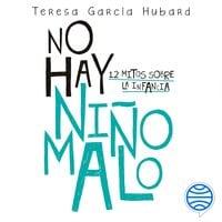 No hay niño malo - María Teresa García Hubard
