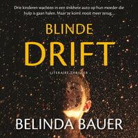 Blinde drift - Belinda Bauer