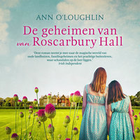 De geheimen van Roscarbury Hall - Ann O'Loughlin