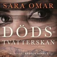 Dödstvätterskan - Sara Omar