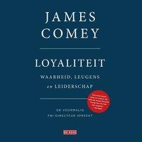 Loyaliteit - James Comey