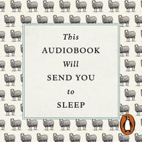 This Audiobook Will Send You To Sleep - Professor K. McCoy,Dr McCoy/Hardwick