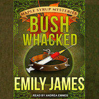Bushwhacked - Emily James