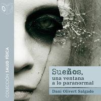Sueños - no dramatizado - Dani Olivert Salgado