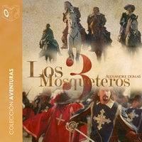 Los 3 mosqueteros - Dramatizado - Alexandre Dumas