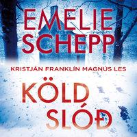 Köld slóð - Emelie Schepp