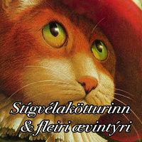 Ævintýri æskunnar: Stígvélaðikötturinn og fleiri ævintýri - Óþekktur