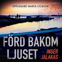 Förd bakom ljuset - Inger Jalakas