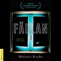 Fällan - Melanie Raabe