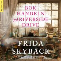 Bokhandeln på Riverside Drive - Frida Skybäck