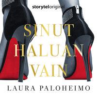 Sinut haluan vain K1O1 - Laura Paloheimo